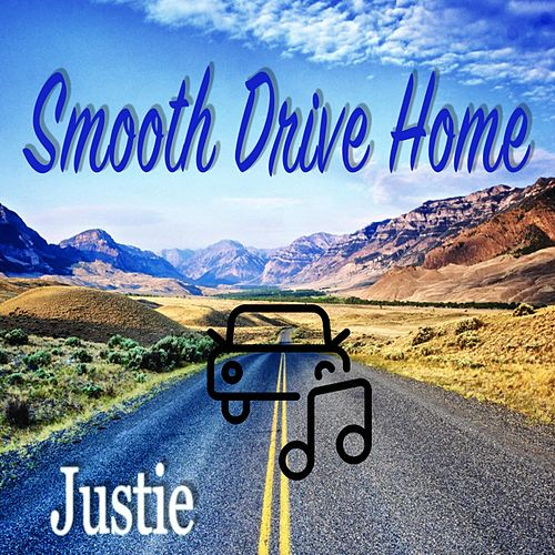 Smooth Drive Home by Justie