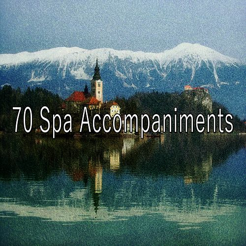 70 Spa Accompaniments de Best Relaxing SPA Music