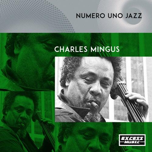 Numero Uno Jazz by Charles Mingus