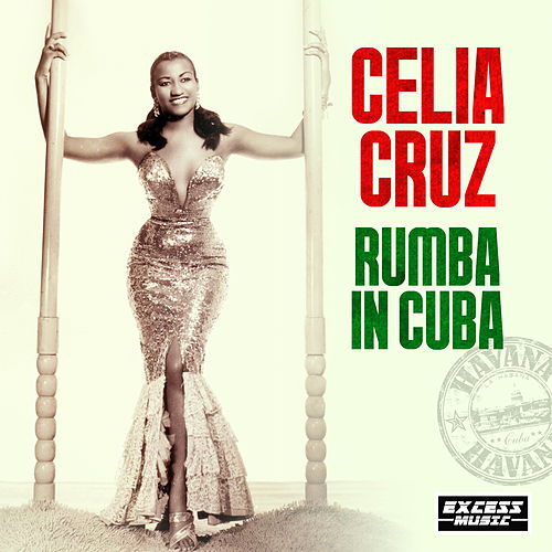 Rumba In Cuba de Celia Cruz