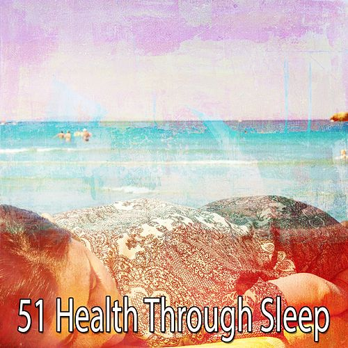 51 Health Through Sle - EP de Water Sound Natural White Noise