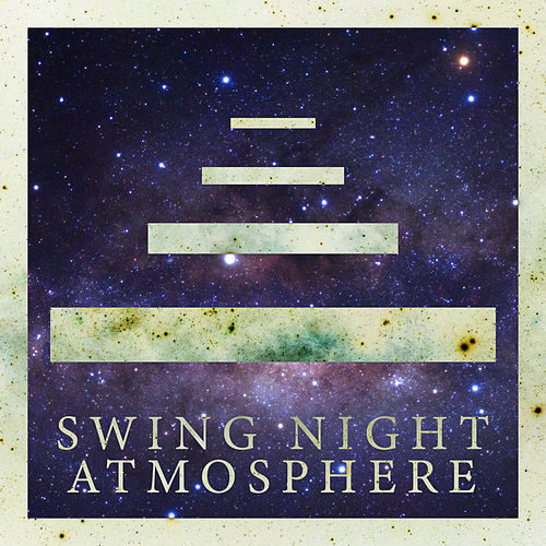 Swing Night Atmosphere – Vintage & Mood Instrumental Jazz Music Ideal for Party, Relaxing Lounge Bar Jazz by Instrumental