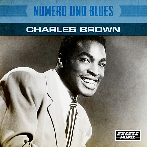 Numero Uno Blues von Charles Brown