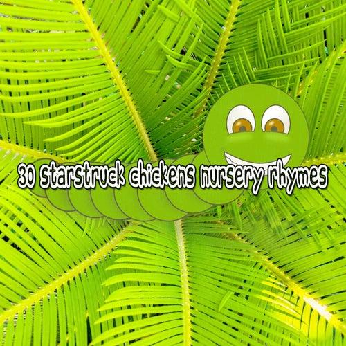 30 Starstruck Chickens Nursery Rhymes de Canciones Para Niños