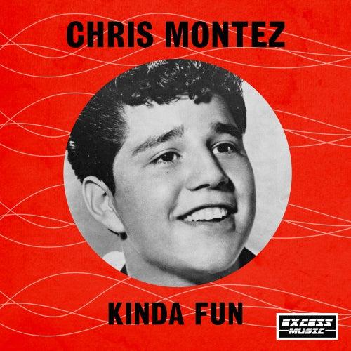 Kinda Fun de Chris Montez