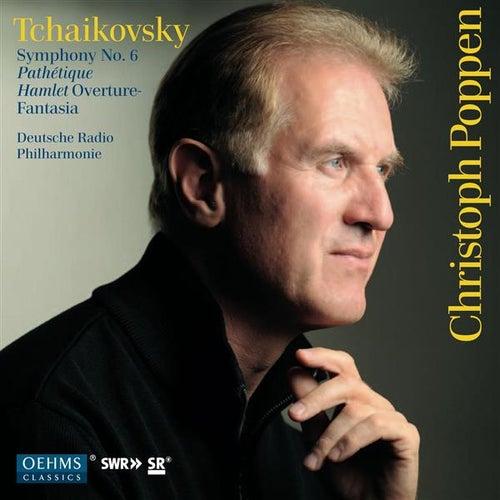 Tchaikovsky: Symphony No. 6, 'Pathétique' - Halmet Overture-Fantasia de Christoph Poppen