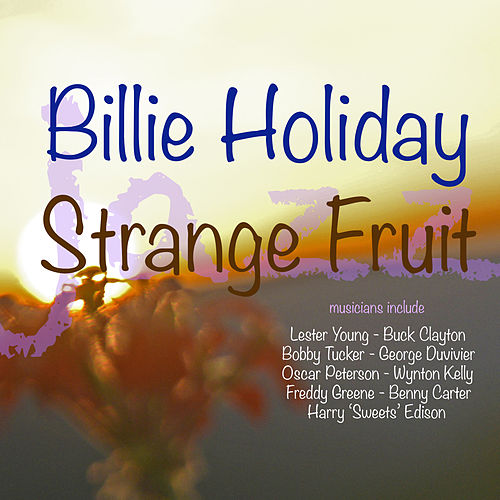 Strange Fruit de Billie Holiday