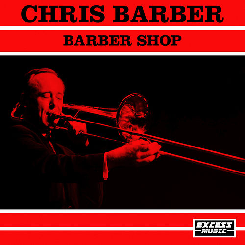 Barber Shop di Chris Barber