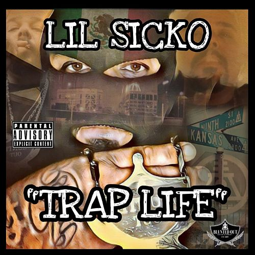 'TRAP LIFE' (Remastered) by Lil' Sicko