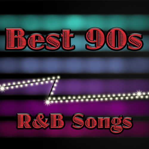 Best 90s R & B Songs by Various Artists