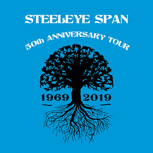 The 50th Anniversary Tour Live de Steeleye Span