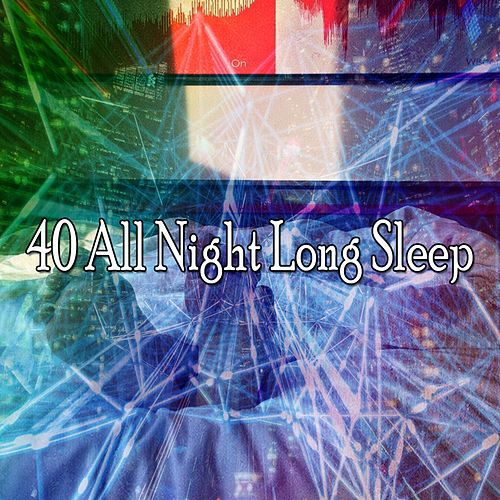 40 All Night Long Sle - EP by Sounds Of Nature