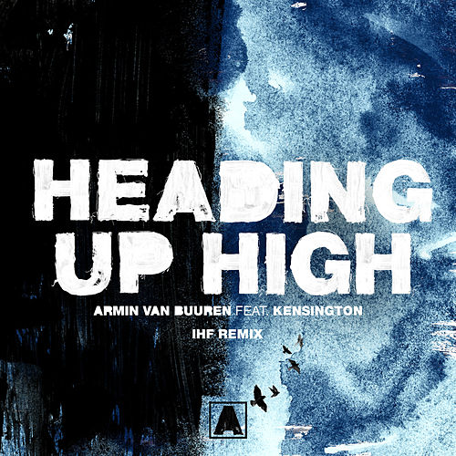 Heading Up High (IHF Remix) de Ihf