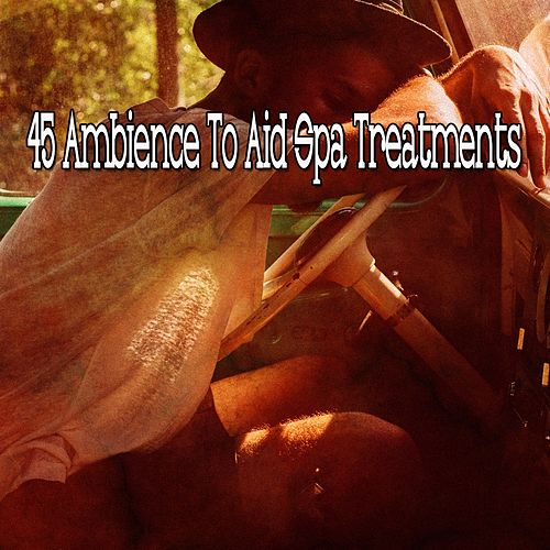 45 Ambience to Aid Spa Treatments von Rockabye Lullaby