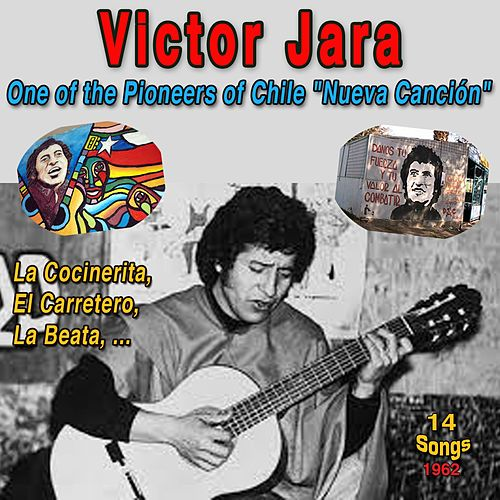 Victor Jara: One Of The Pioneers Of The Chile 'Nueva Cancion' (1962) de Victor Jara
