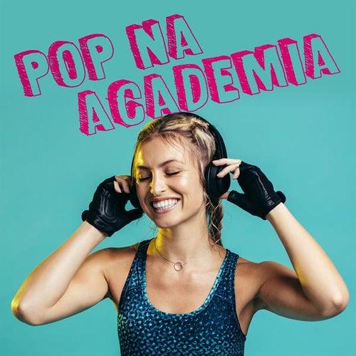Pop na Academia de Various Artists