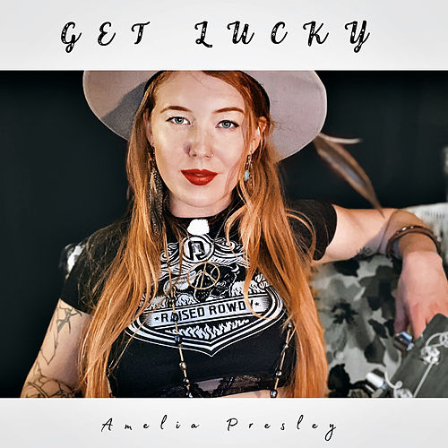 Get Lucky by Amelia Presley