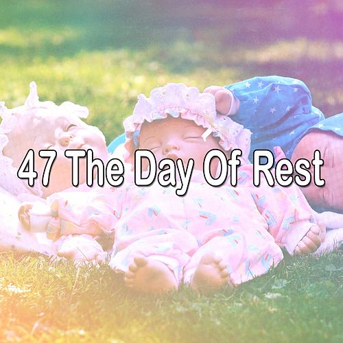 47 The Day of Rest by Relaxing Music Therapy