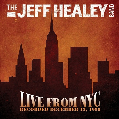 Live from NYC 1988 de Jeff Healey