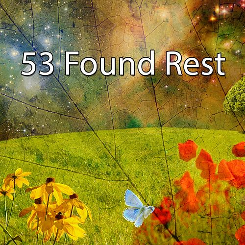 53 Found Rest by Relaxing Spa Music