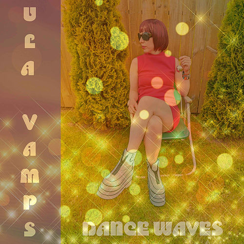 Dance Waves by Ula Vamps