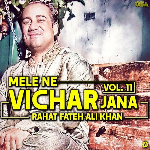 Mele Ne Vichar Jana, Vol. 11 by Rahat Fateh Ali Khan