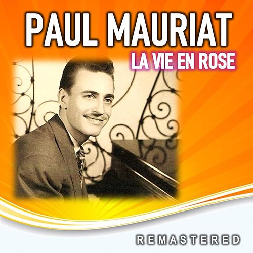 La Vie en Rose (Remastered) von Paul Mauriat