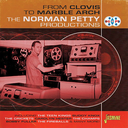 From Clovis to Marble Arch - The Norman Petty Productions by Various Artists