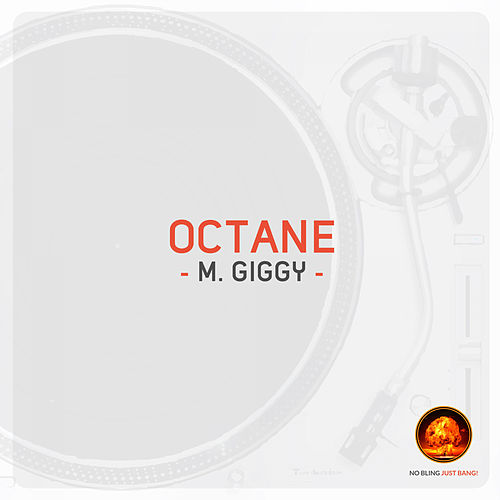 Octane by M Giggy