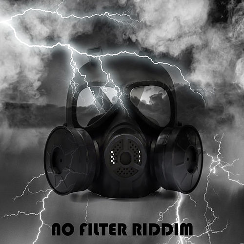 No Filter Riddim de Various Artists