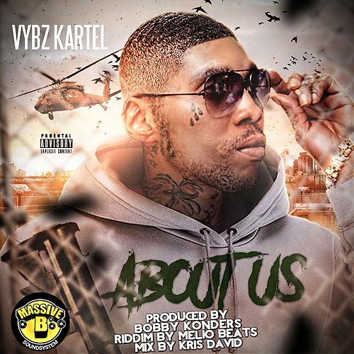 About Us by VYBZ Kartel