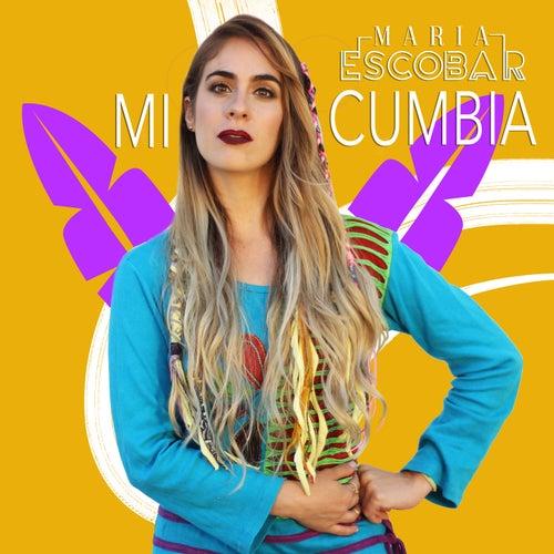 MI CUMBIA de Maria Escobar
