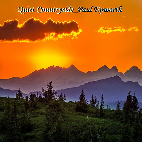 Quiet Countryside von Paul Epworth