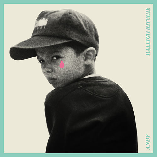 Andy by Raleigh Ritchie