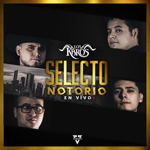 Selecto Notorio (En Vivo) de Los K-Bros