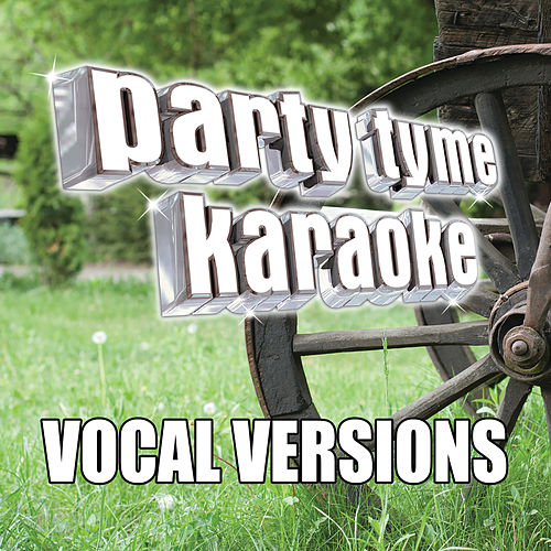 Party Tyme Karaoke - Classic Country 4 (Vocal Versions) di Party Tyme Karaoke
