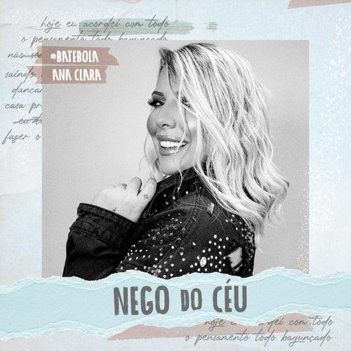 Nego Do Céu von Ana Clara