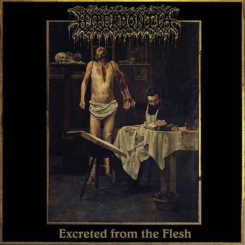 Excreted From The Flesh by Hyperdontia