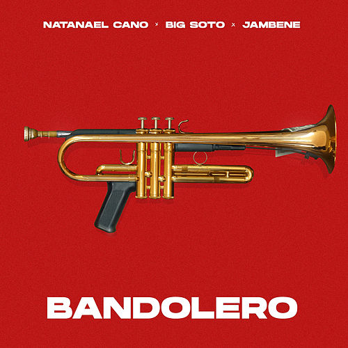 Bandolero de Big Soto