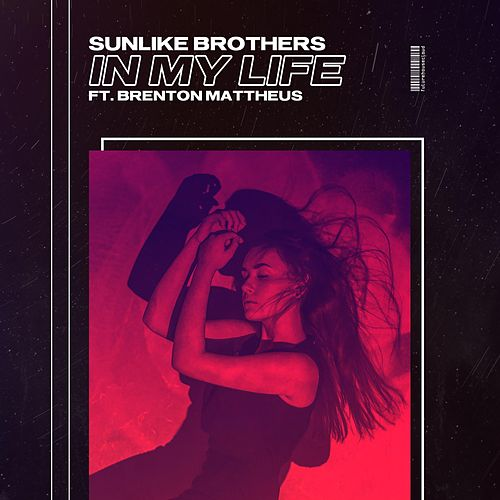 In My Life von Sunlike Brothers