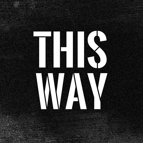 This Way by Rola