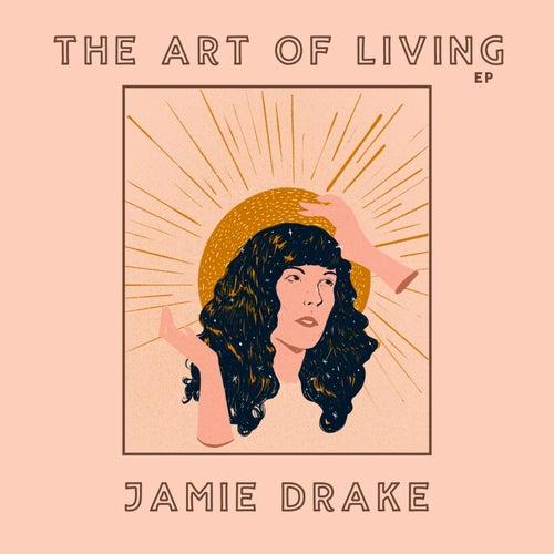 The Art Of Living (Live) de Jamie Drake