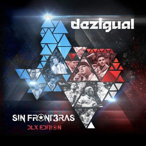 SIN FRONT3RAS (DLX Edition) de Dezigual