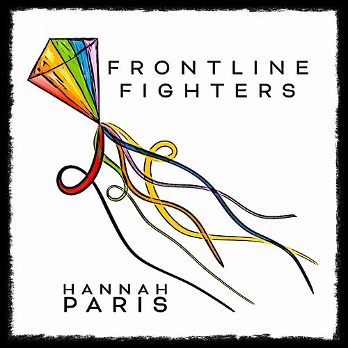 Frontline Fighters by Hannah Paris
