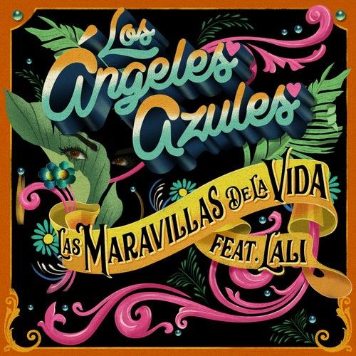 Las Maravillas de la Vida by Los Angeles Azules