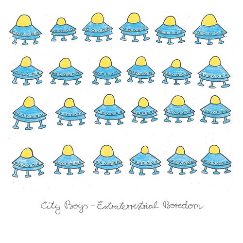 Extraterrestrial Boredom by City Boys