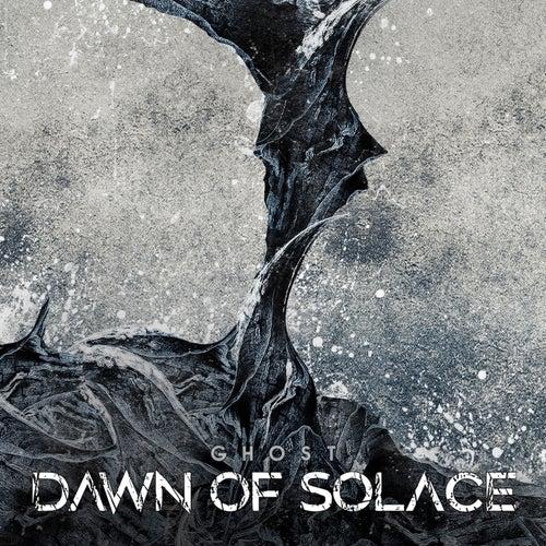 Ghost (Studio Live Version) von Dawn Of Solace