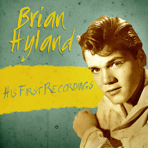 His First Recordings (Remastered) de Brian Hyland
