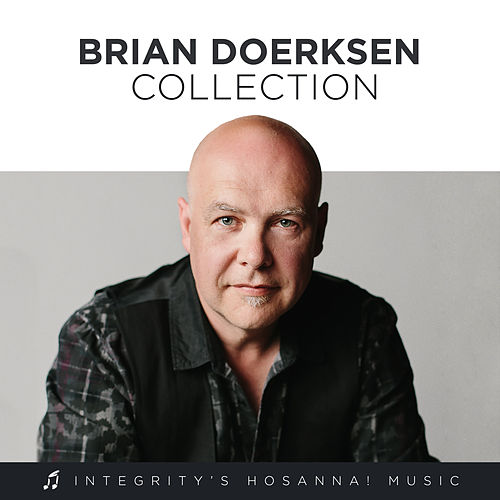Brian Doerksen Collection by Brian Doerksen