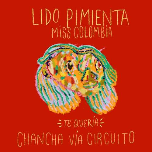 Te Quería (Chancha Vía Circuito Remix) by Lido Pimienta